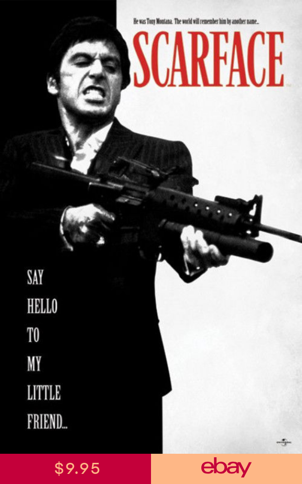 Scarface Say Hello Poster 24x36 Movie 50749 Scarface Movie Scarface Poster Indie Movie Posters