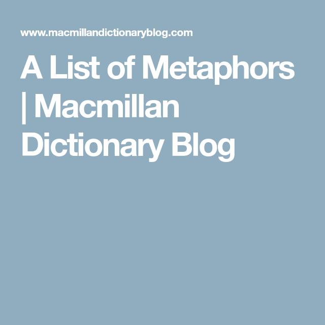 A List of Metaphors | Macmillan Dictionary Blog | Reading