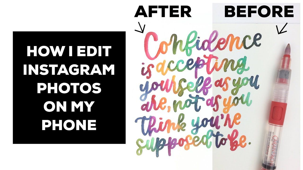 How I Edit Instagram Photos On My Phone Hand Lettering