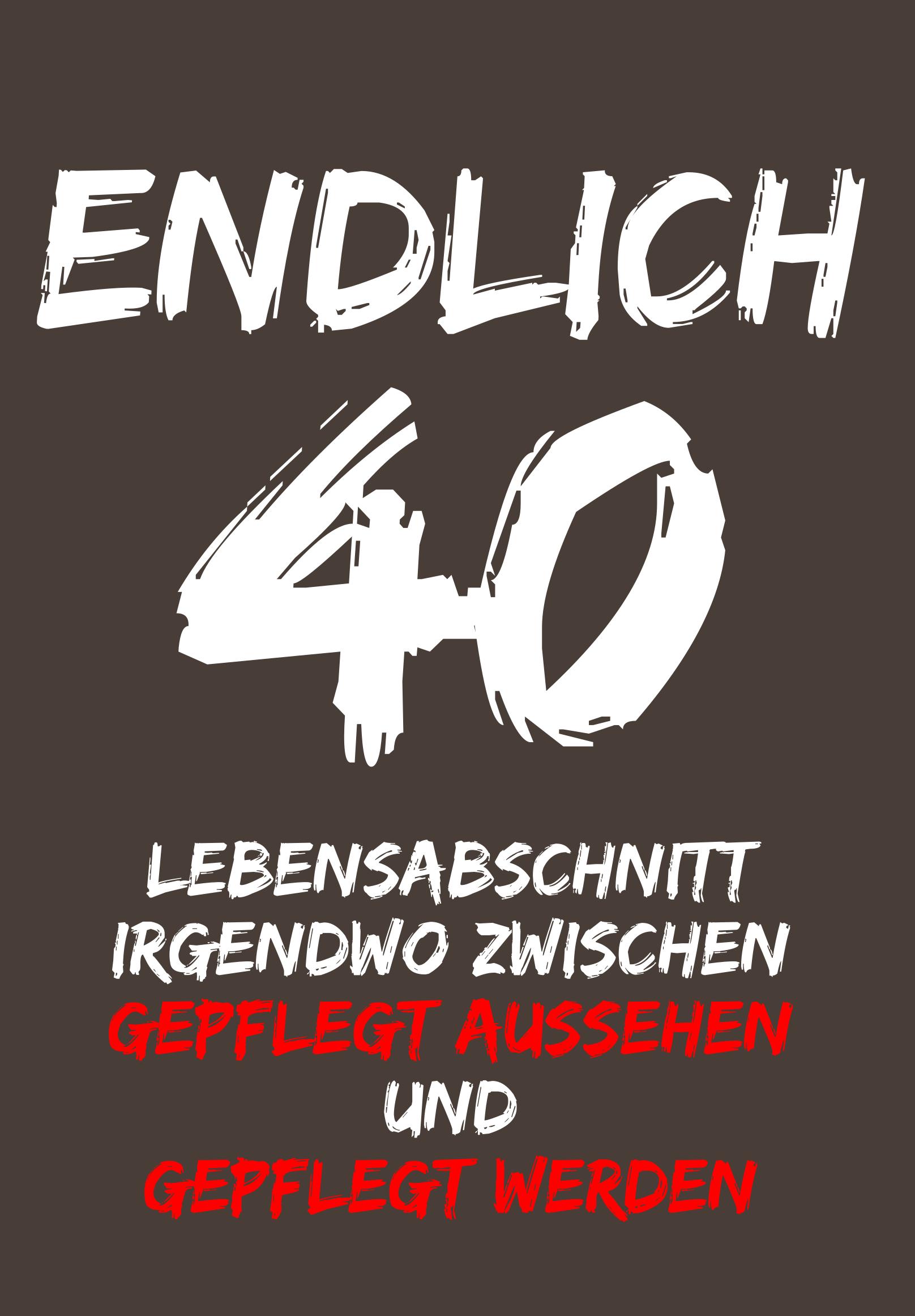 Glückwünsche Zum 40 Geburtstag Lustig