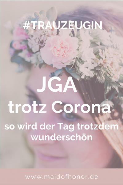Jga Trotz Corona Wie Der Tag Trotzdem Wunderschon Wird Maid Of Honor Hochzeit Aktivitaten Trauzeugin Hochzeit Trauzeuge Hochzeit