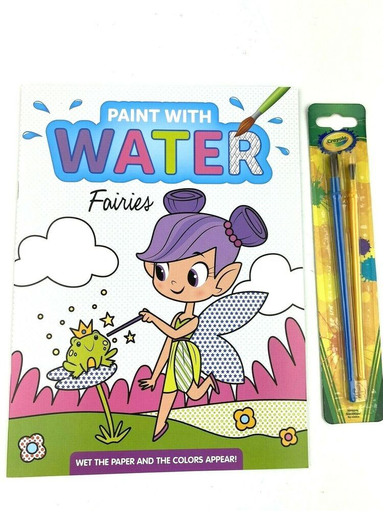 Fairies Paint With Water Coloring Book For Kids Crayola Brushes 2 Fairy Ebay Coloring Books Christmas Coloring Books Coloring For Kids