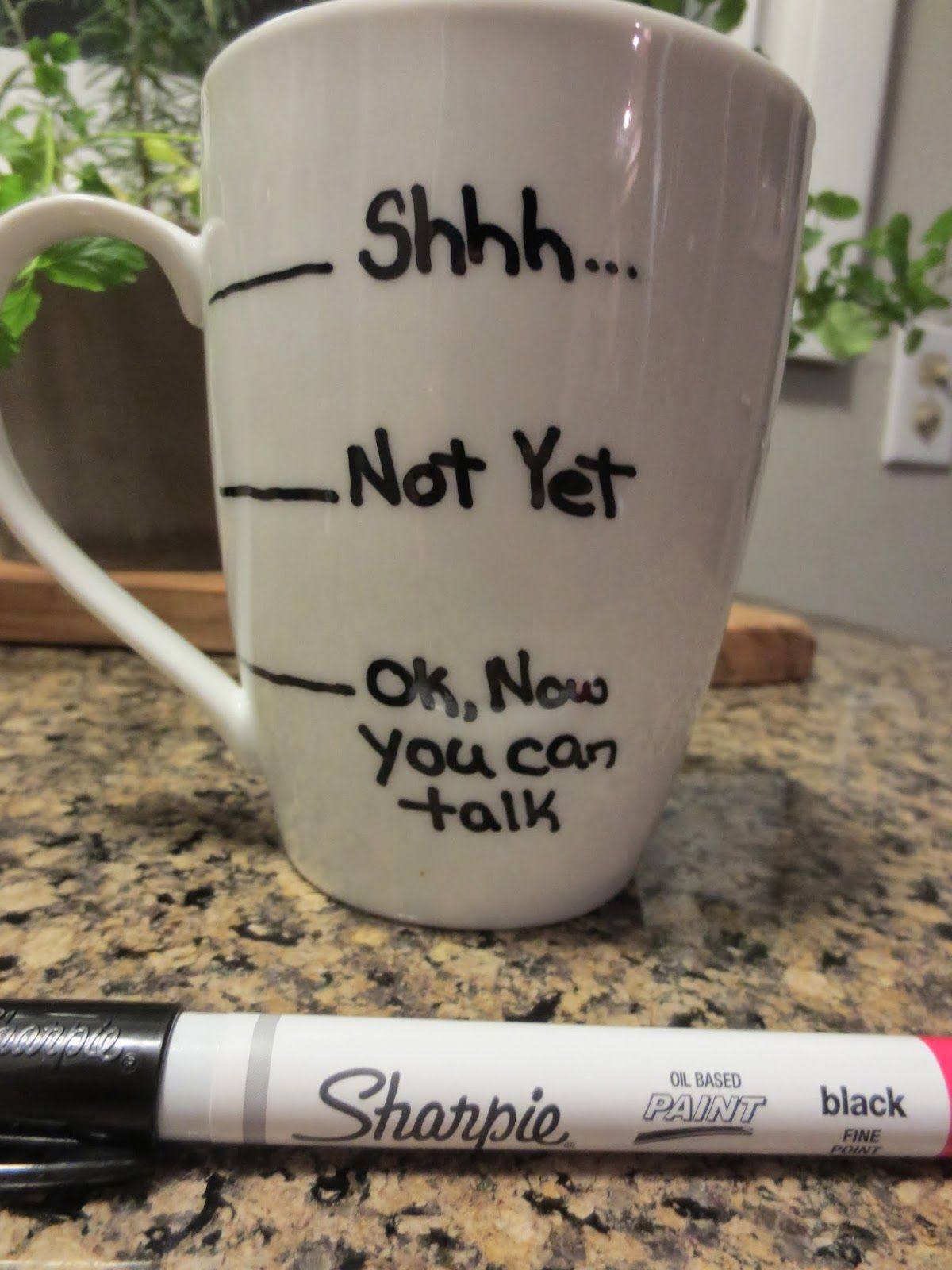 Sharpie mug Use OIL BASED SHARPIE marker and let it dry for at
