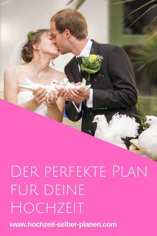 Hochzeitsplan Der Perfekte Plan Fur Ihre Hochzeit Hochzeitsplanung Hochzeit Planer