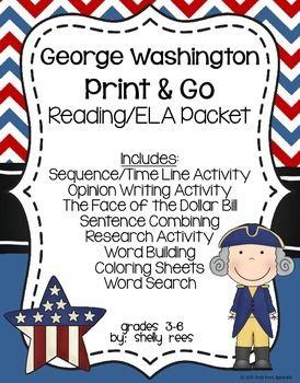 George Washington Reading/ELA Packet - Print and Go!