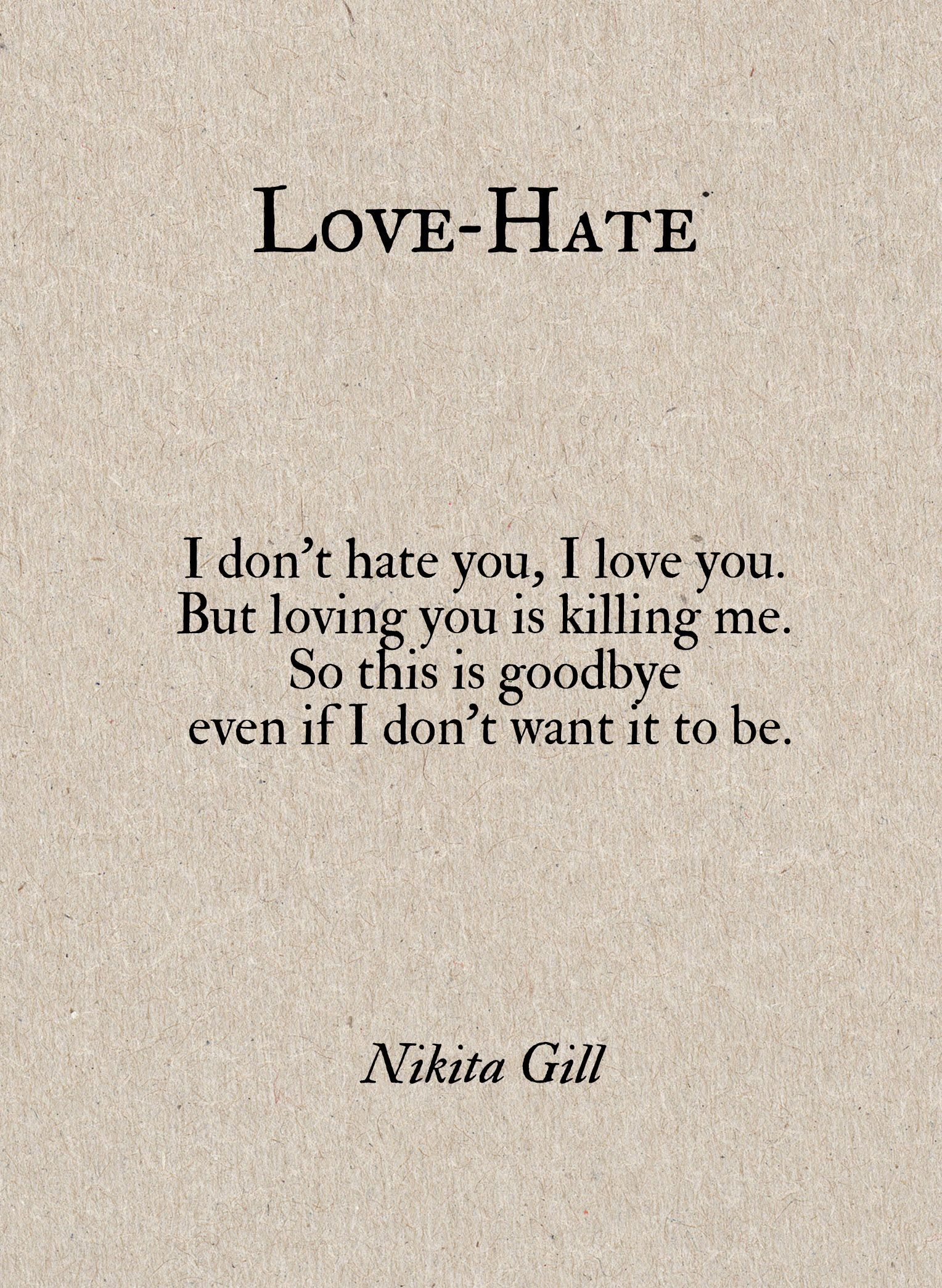Love And Hate Quotes I Don't Hate You I Love Youbut Loving You Is Killing Meso