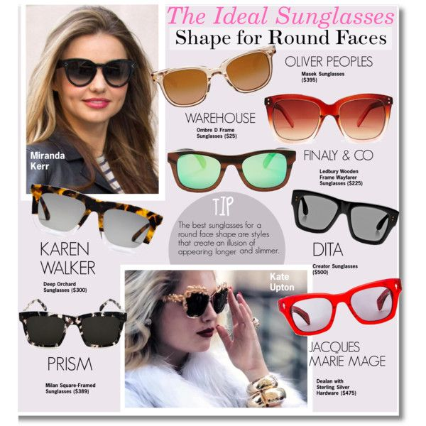 The Ideal Sunglasses Shape for Round Faces by kusja on Polyvore ...