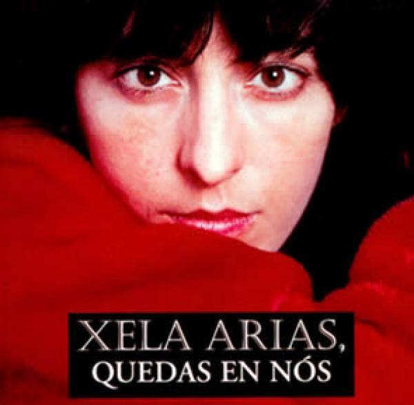 Xela Arias, quedas en nós / [edición Valentín Arias]