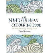 The Mindfulness Colouring Book Emma Farrarons 12,30 e