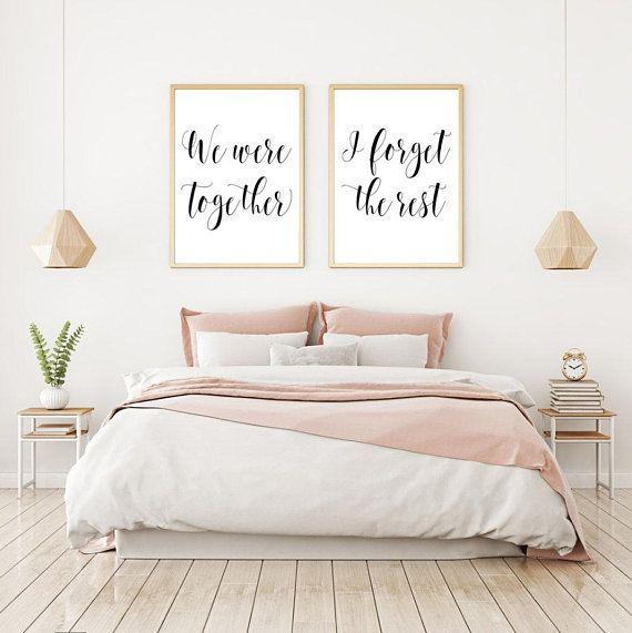 We Were Together I Forget the Rest Printable Sign Set ...