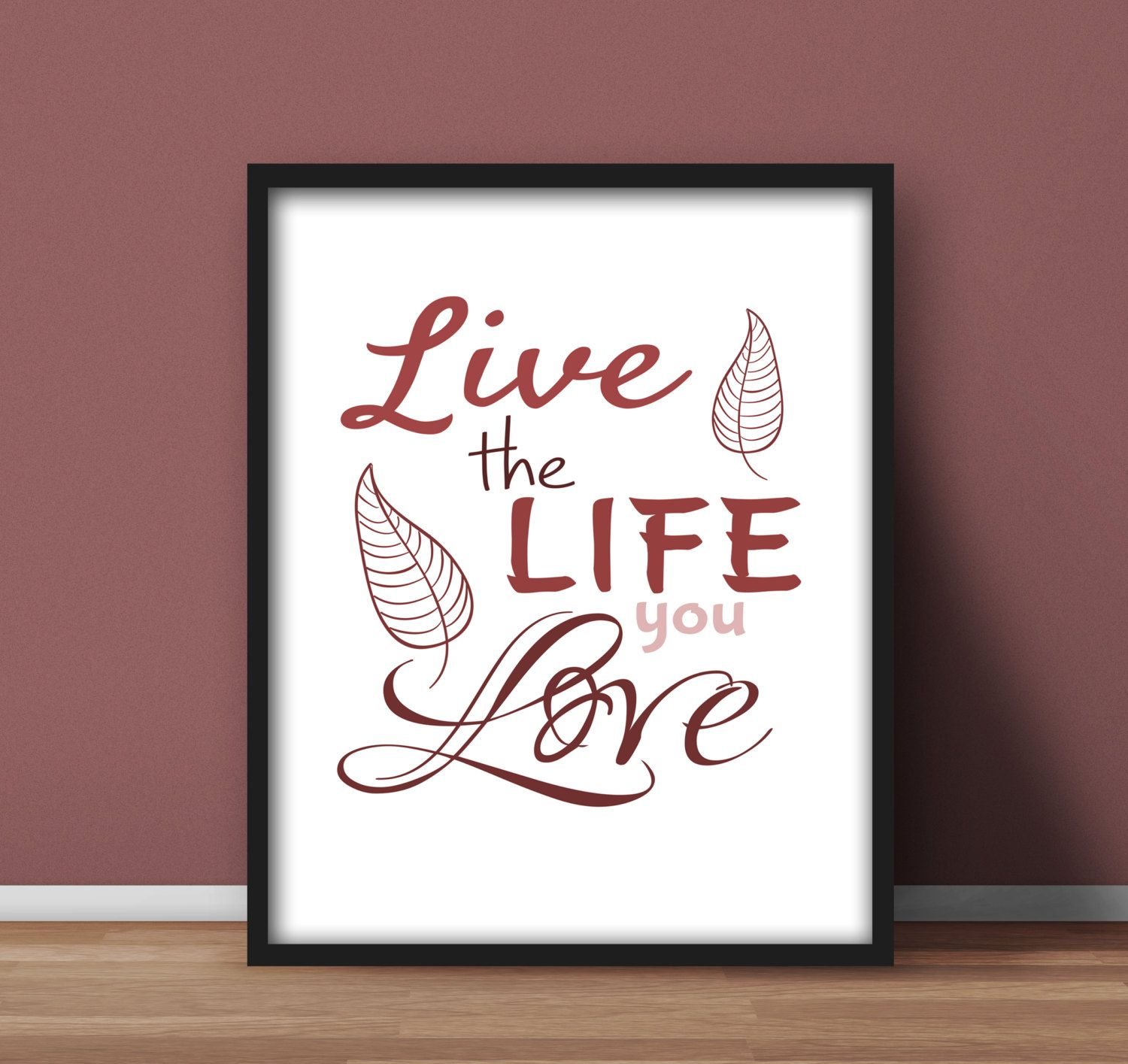 inspirational wall art for office. Inspirational Wall Art Printables, Home Office Decor \u0027Live The Life You Love\u0027 Red Quote Pink Typography, Gift Idea, Downloadable 8x10 By YouGrewPrintables For A