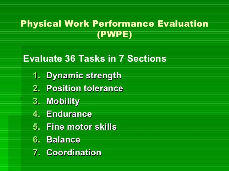 RETURN TO WORK Physical Work Performance Evaluation (PWPE) OT