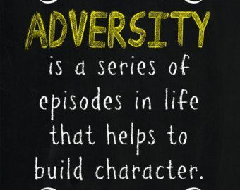 Quotes About Overcoming Adversity Pin by William T. on Faith | Adversity quotes, Quotes about  Quotes About Overcoming Adversity