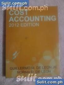 solution manual of cost accounting 2012 by de leon stuff to buy