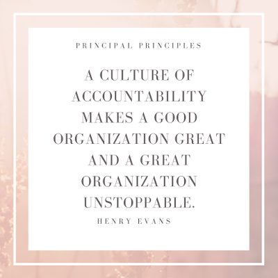 Culture Of Accountability Culture Quotes Principal Quotes Accountability Quotes