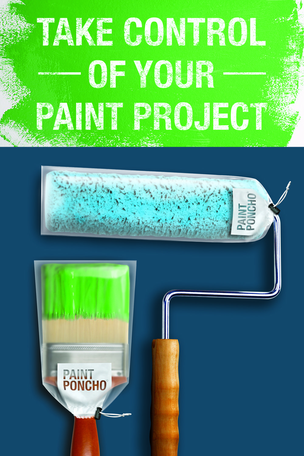 Take Control Of Your Paint Project Paint Poncho S Wet Brush And Roller Protectors Give You The F Paint Brushes And Rollers Painting Projects Innovation Design