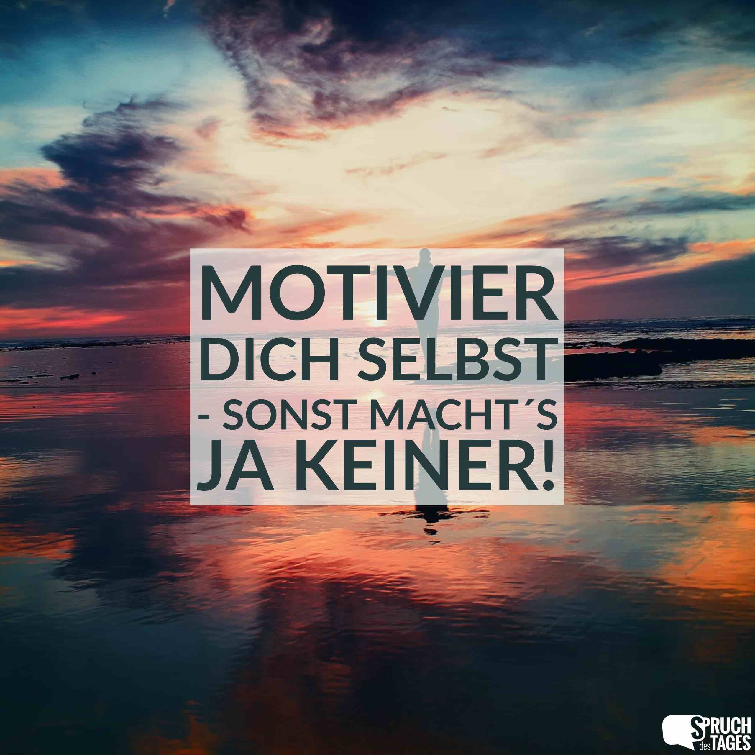 Spruche Liebe Dich Selbst Spruche Motivation Words Und Quotes