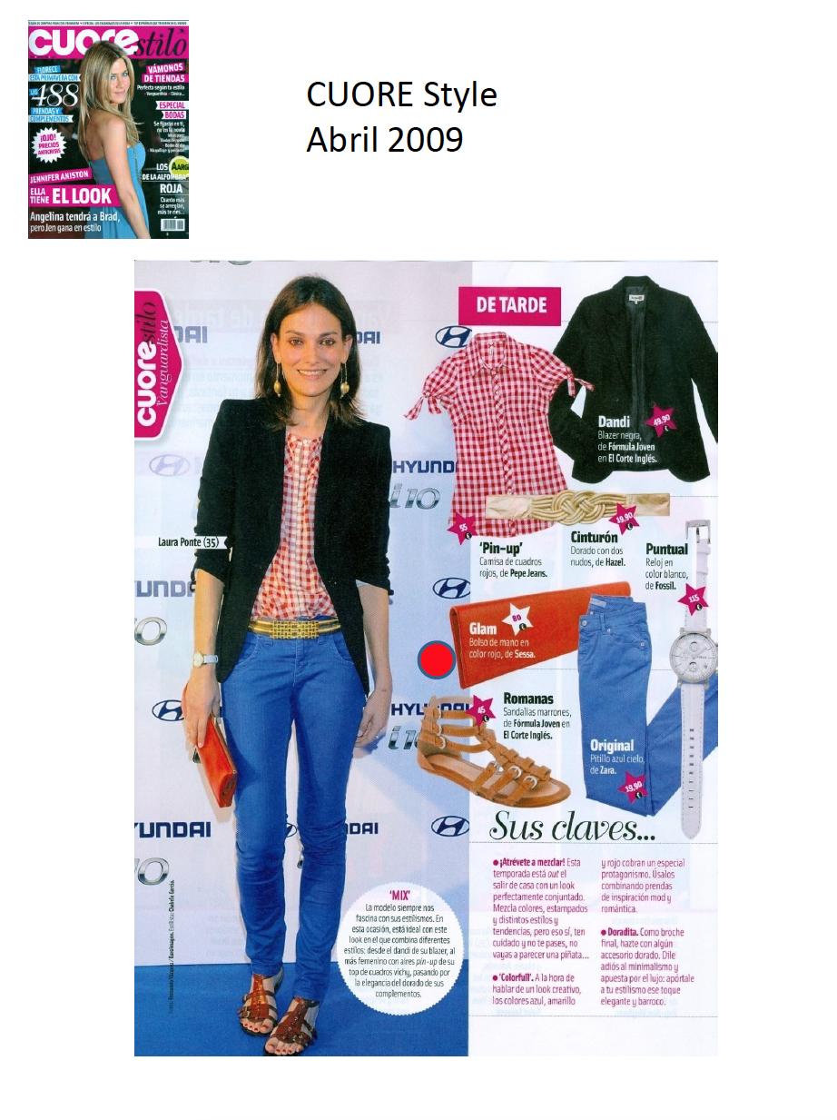 #Colaboración con la #Revista CUORE Style. Abril 2009.