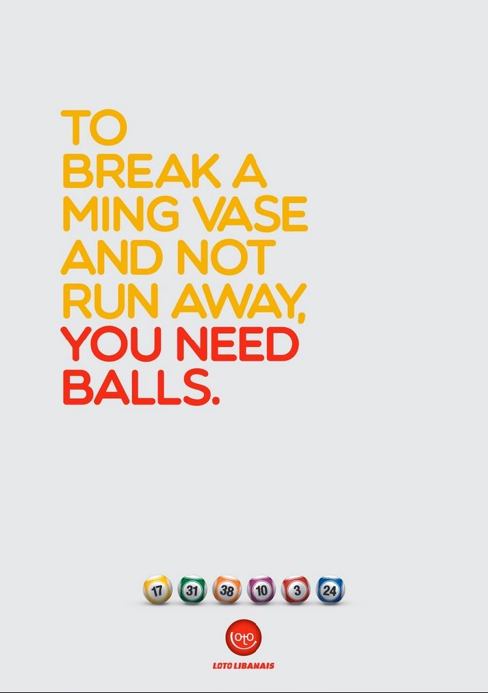 To Break A Ming Vase And Not Run Away You Need Balls Advertising