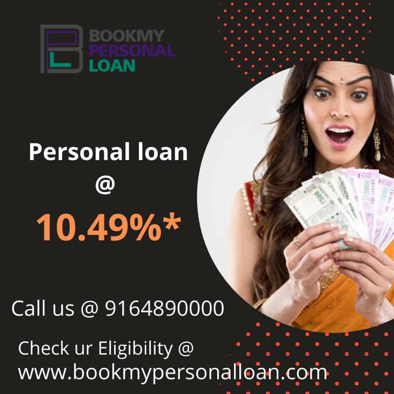 Personal Loan 10 49 Bookmypersonalloan In 2020 Personal Loans Low Interest Personal Loans Loan