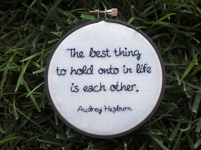 Hepburn Quote Hoop  Wedding Planning Truths And Wisdom
