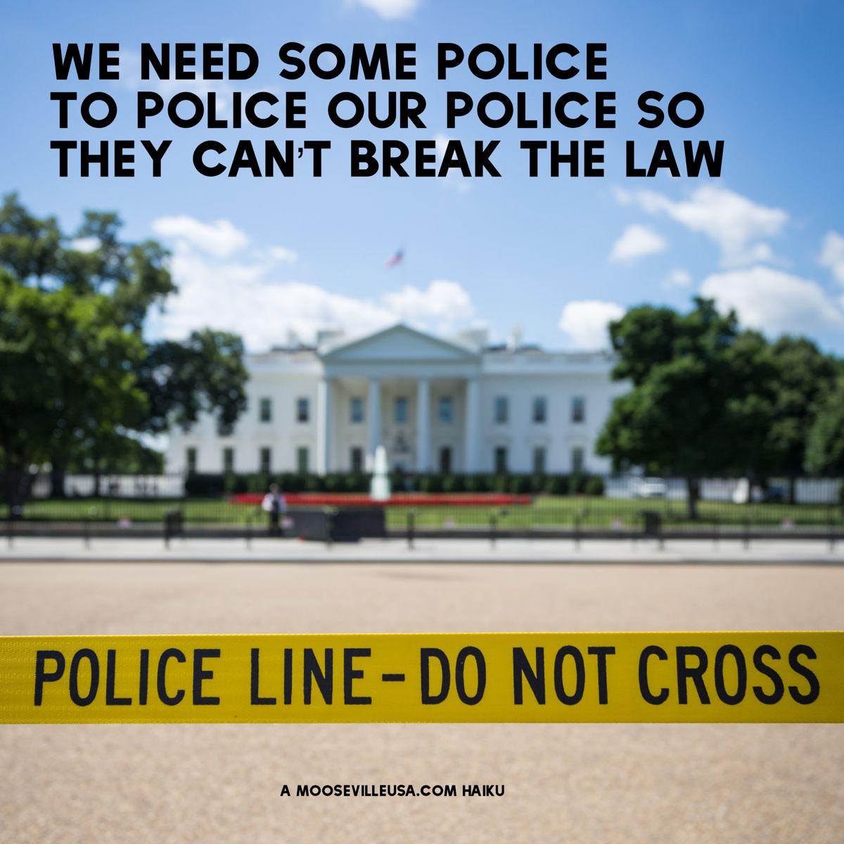 Too Many Police 6 5 20 Moosetylerhaikus Moosevillehaikus Haikus Poem Poetry Haiku Police Poems