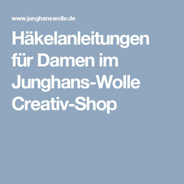 Häkelanleitungen für Damen im Junghans-Wolle Creativ-Shop | каталог ...