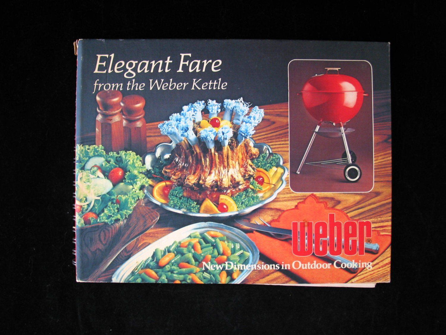 Elegant Fare From The Weber Kettle Vintage 1977 Grill Trivet Barbeque Cookbook 1970s Hardcover Cook Book Grilling Recipes Bbq