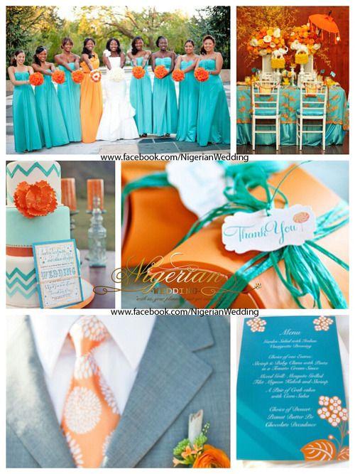 Nigerian Wedding Colors Aquamarine Orange Orange Wedding Color Scheme Orange Wedding Colors Orange Wedding