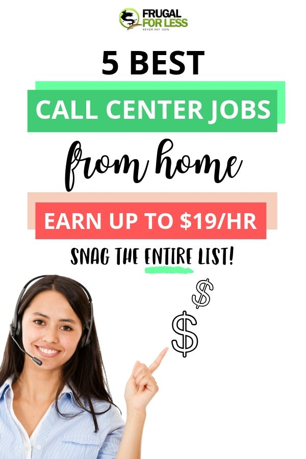 5 Best Call Center Jobs From Home: Earn Up to $19