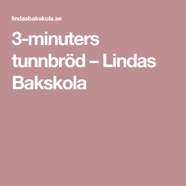3-minuters tunnbröd – Lindas Bakskola