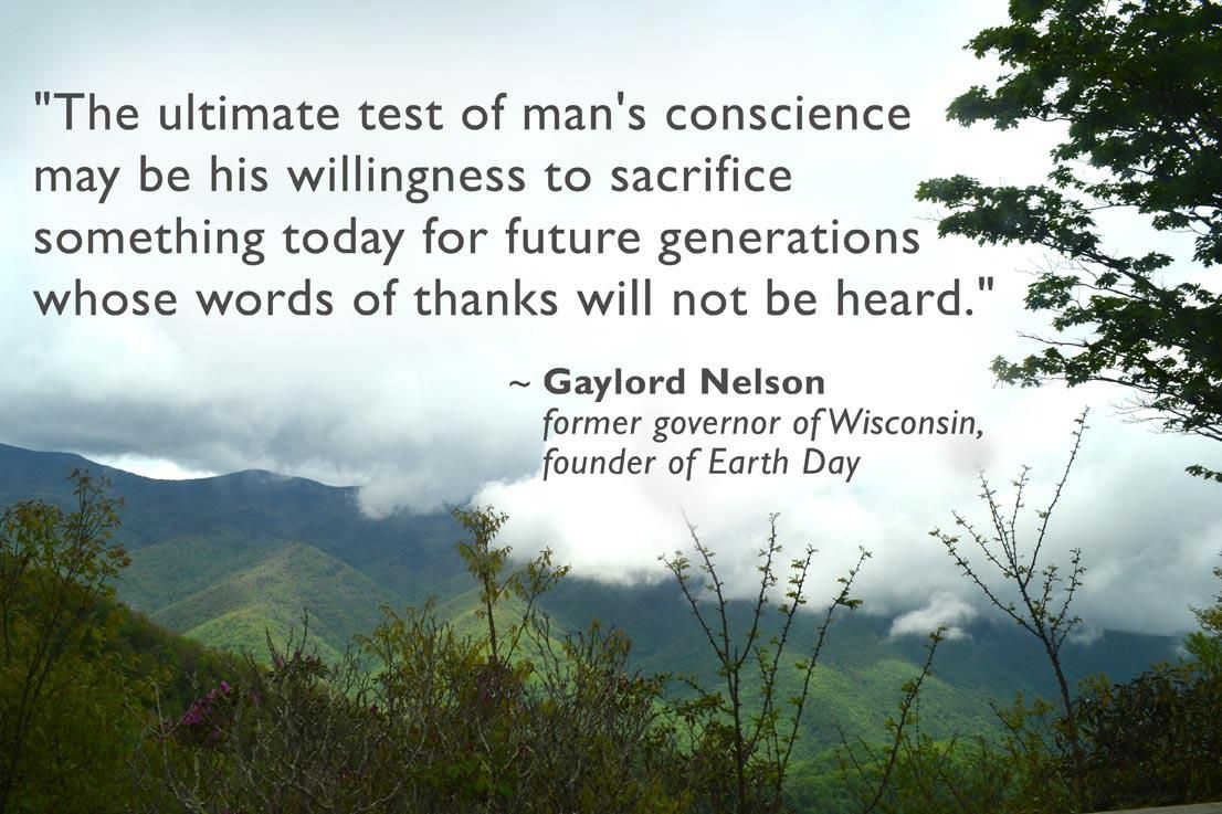 a great quote from Gaylord Nelson