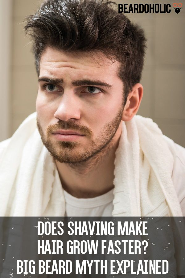 Shaving make facial hair thicker