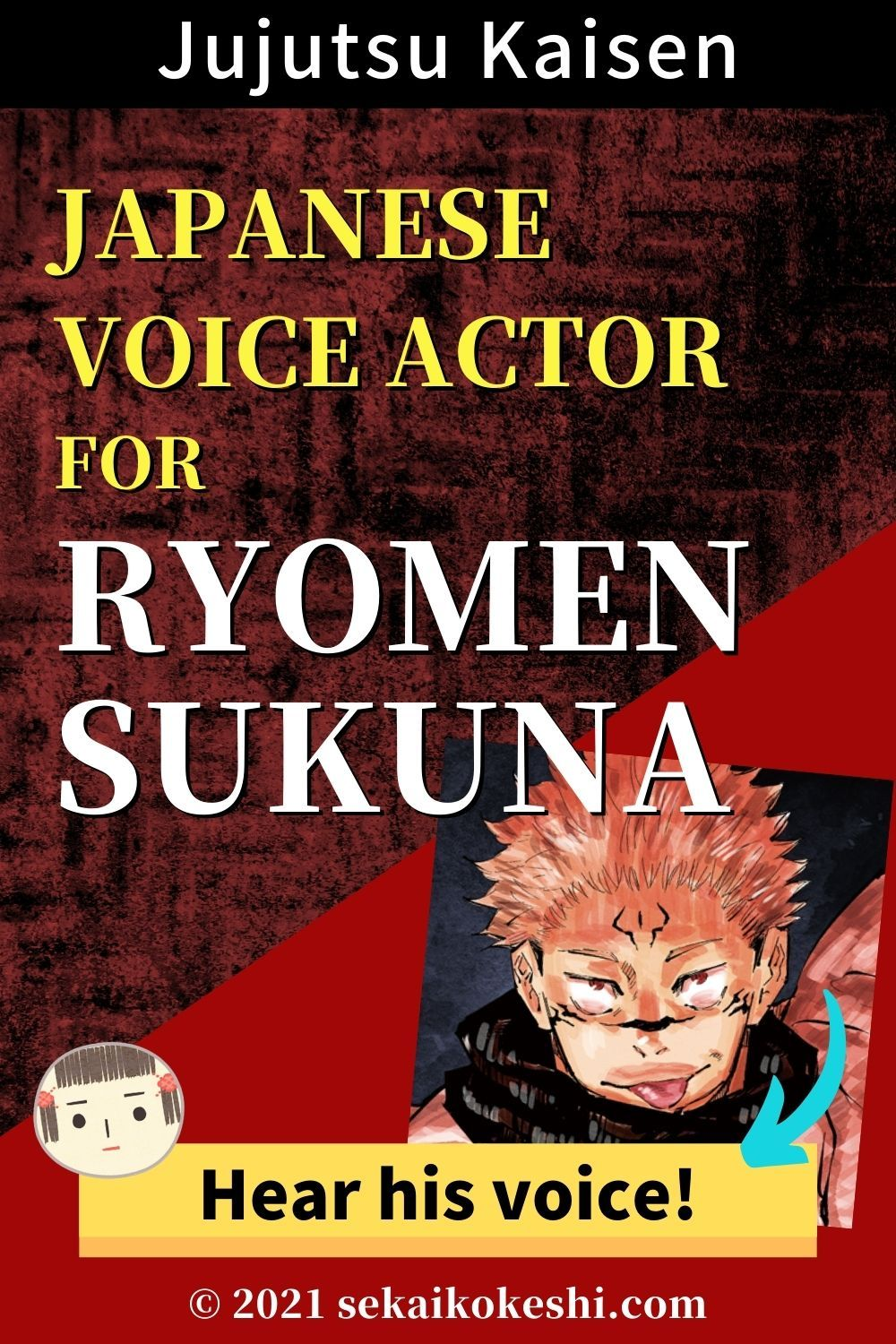Japanese Voice Actor For Ryomen Sukuna In Jujutsu Kaisen Anime Click Here For The Voice In 2021 Voice Actor The Voice Jujutsu
