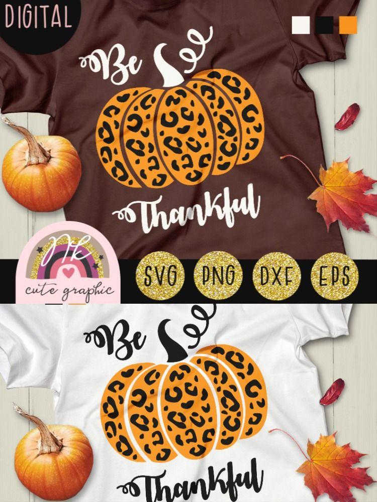 Thanksgiving svg Pumpkin svg Thankful svg Leopard print