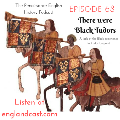New episode to celebrate Black History Month available - there were black Tudors, and I tell some of their stories.