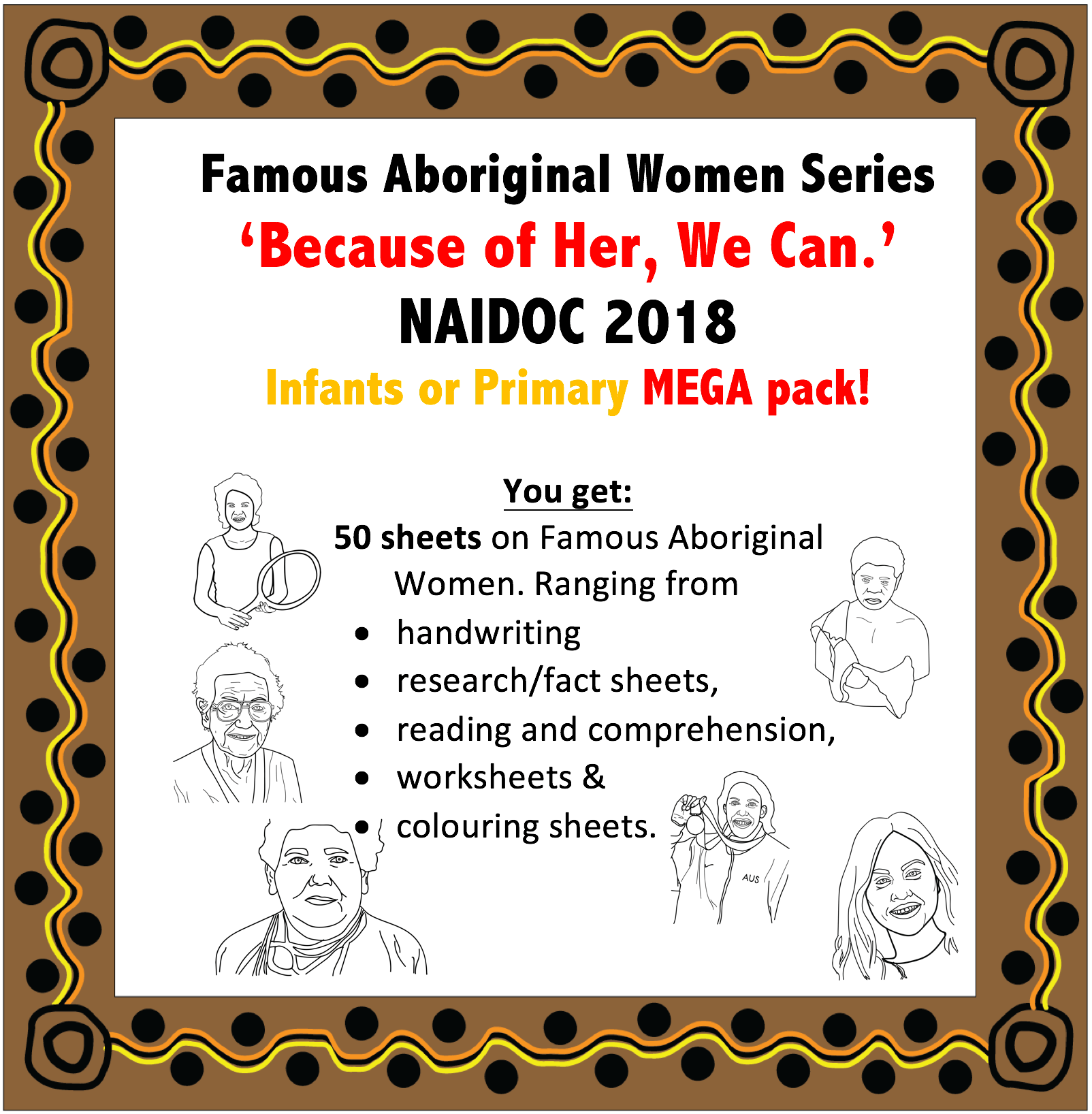 Naidoc Because Of Her We Can A Pack With 50 Pages