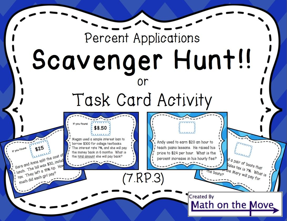 Percent Applications Scavenger HuntTask Card Activity 7RP3 – Percent Applications Worksheet