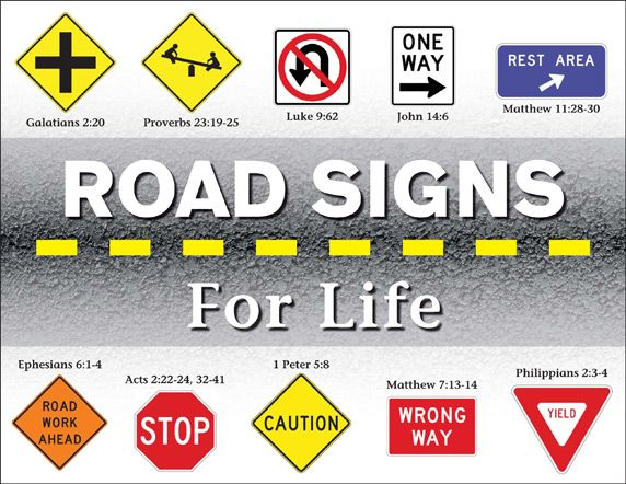 Road signs for life | Quotables | Youth sermons, Childrens