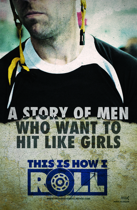 This Is How I Roll – A story about men who want to hit like girls