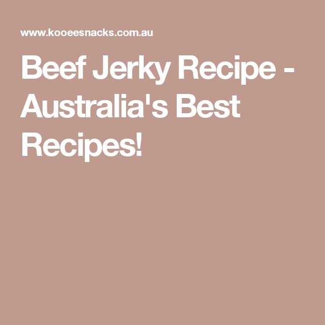 Kooee Beef Jerky Recipe From Australian Beef Jerky Experts Beef Jerky Recipes Beef Jerky Jerky Recipes