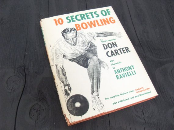 10 Secrets of Bowling Illustrated by Anthony Ravielli