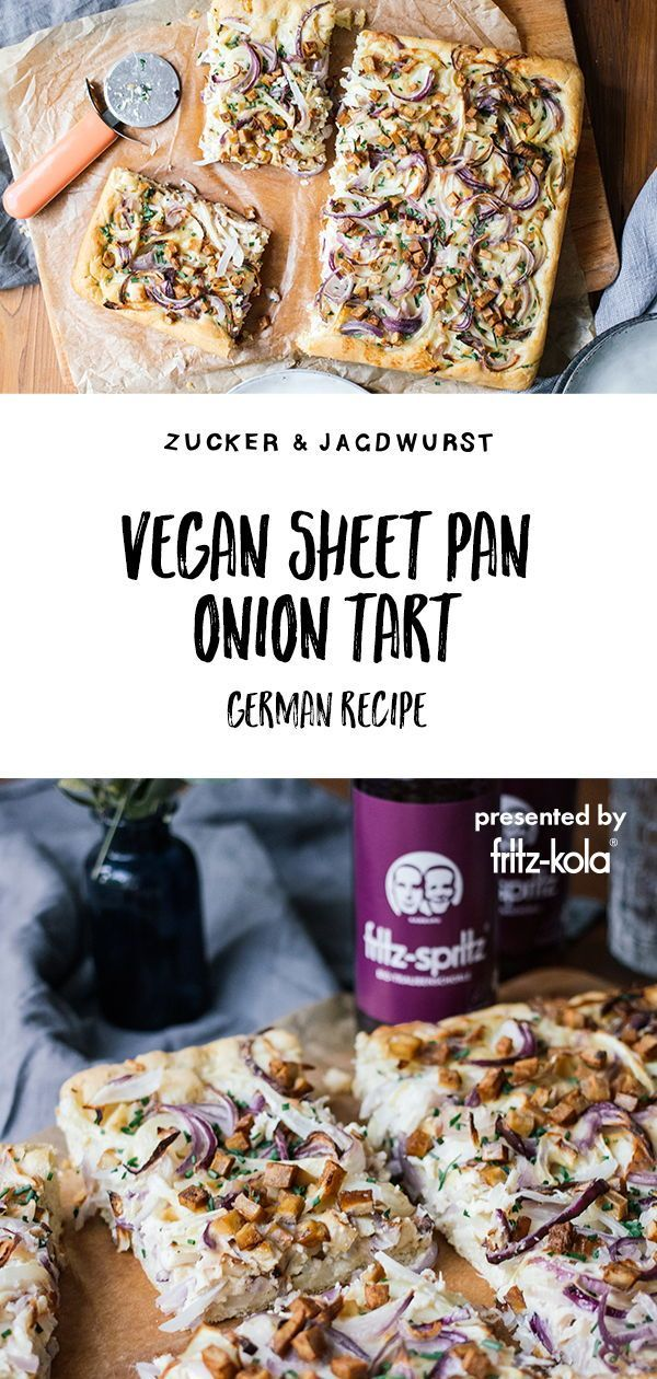 Vegan Sheet Pan Onion Tart - Zucker&Jagdwurst