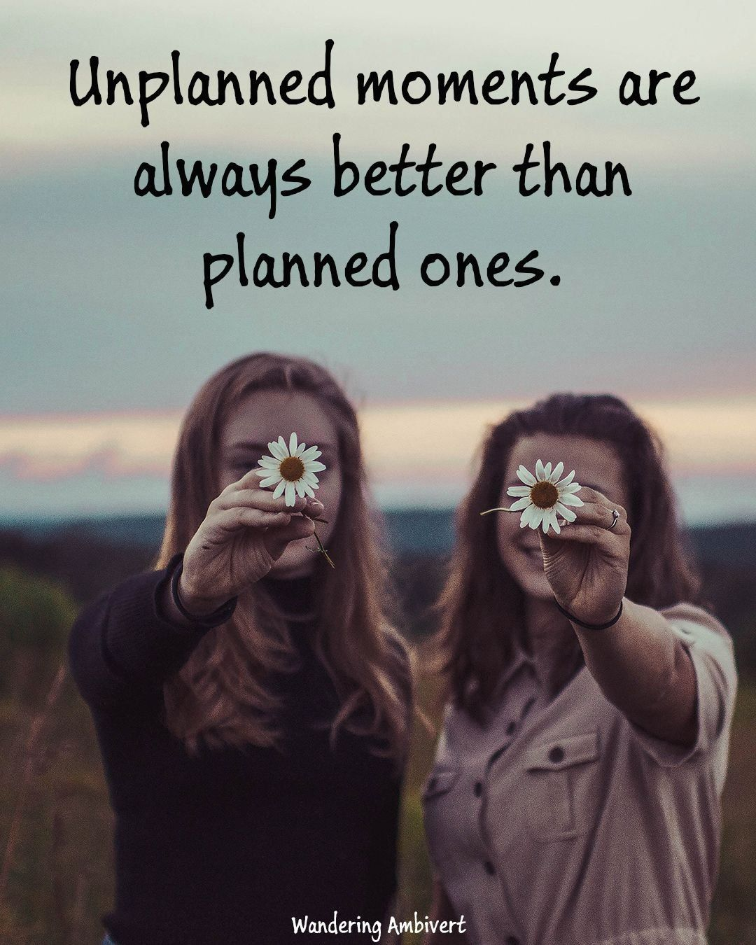 Unplanned moments | 1000 in 2020 | New adventure quotes ...