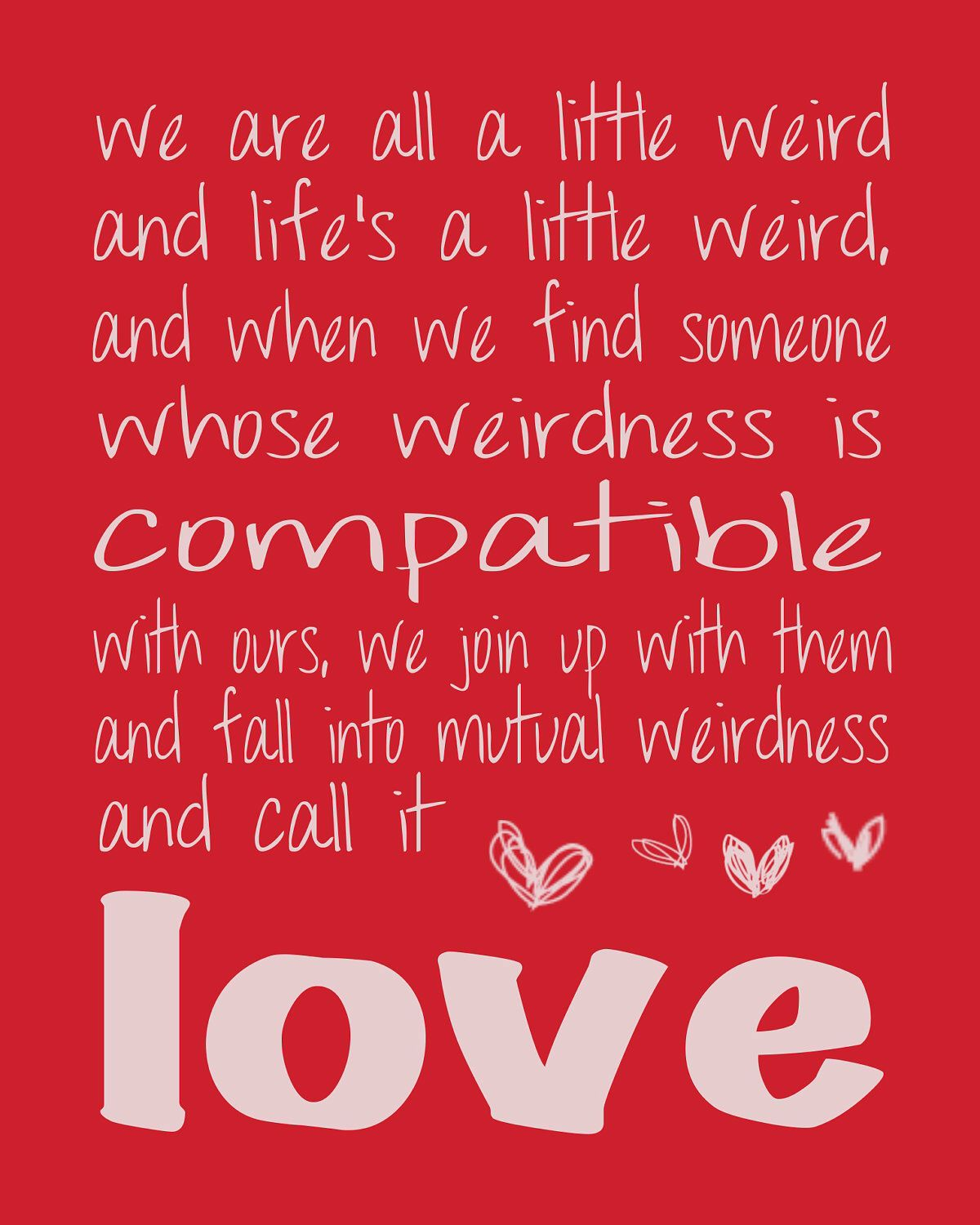 Weird Love Quotes Pinterest Quotes Love Quotes And Sayings