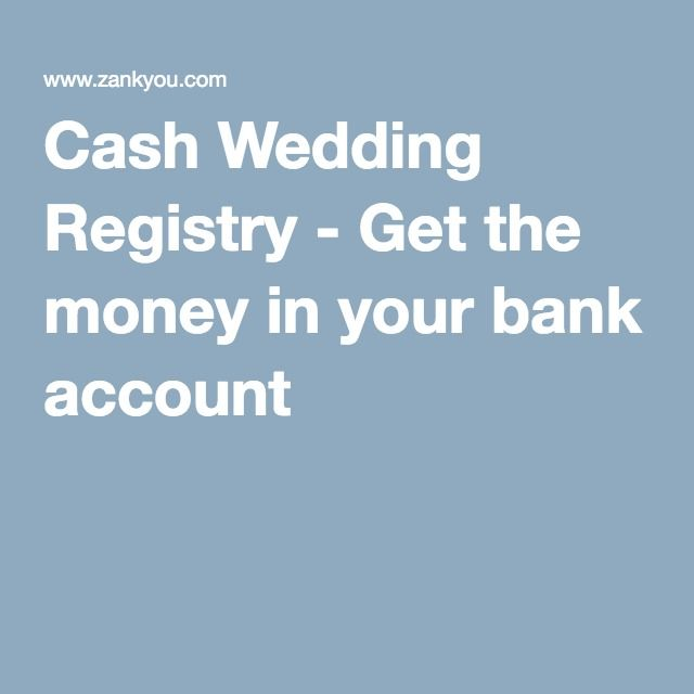 Cash Wedding Registry.Cash Wedding Registry Get The Money In Your Bank Account Wedding