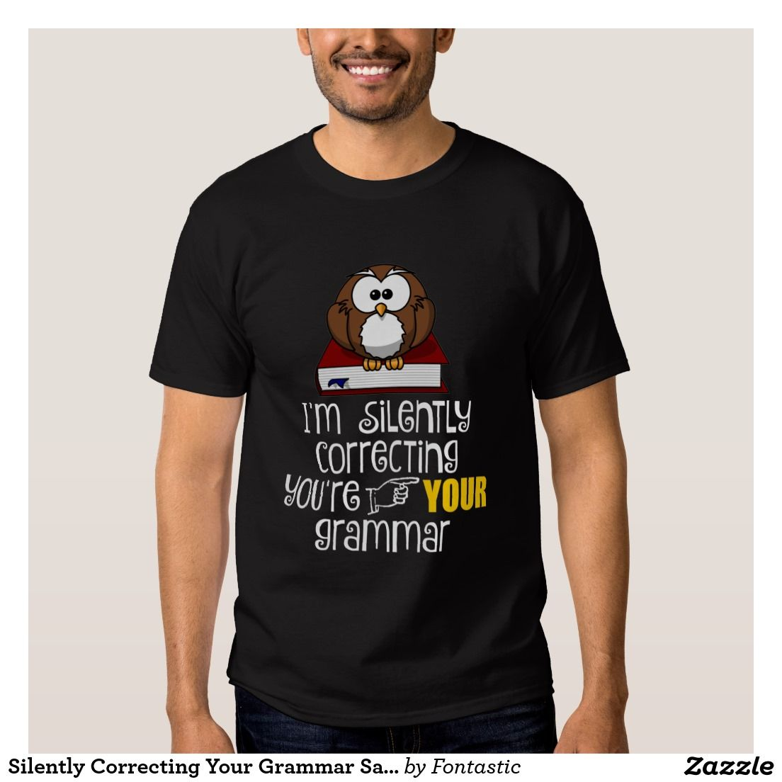 I'm Silently Correcting Your Grammar Sarcastic Owl T-Shirt