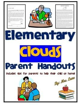 This item includes tips for parents to help their child at home with elementary cloud concepts. Very convenient for busy teachers and students alike.------------------------------------------------------------------------------------------------INCLUDES:-Parent Letter (encourages help at home)-Clouds Parent Teaching Tips (Includes suggested activities which will support the skill at home)------------------------------------------------------------------------------------------------*4 Pages…