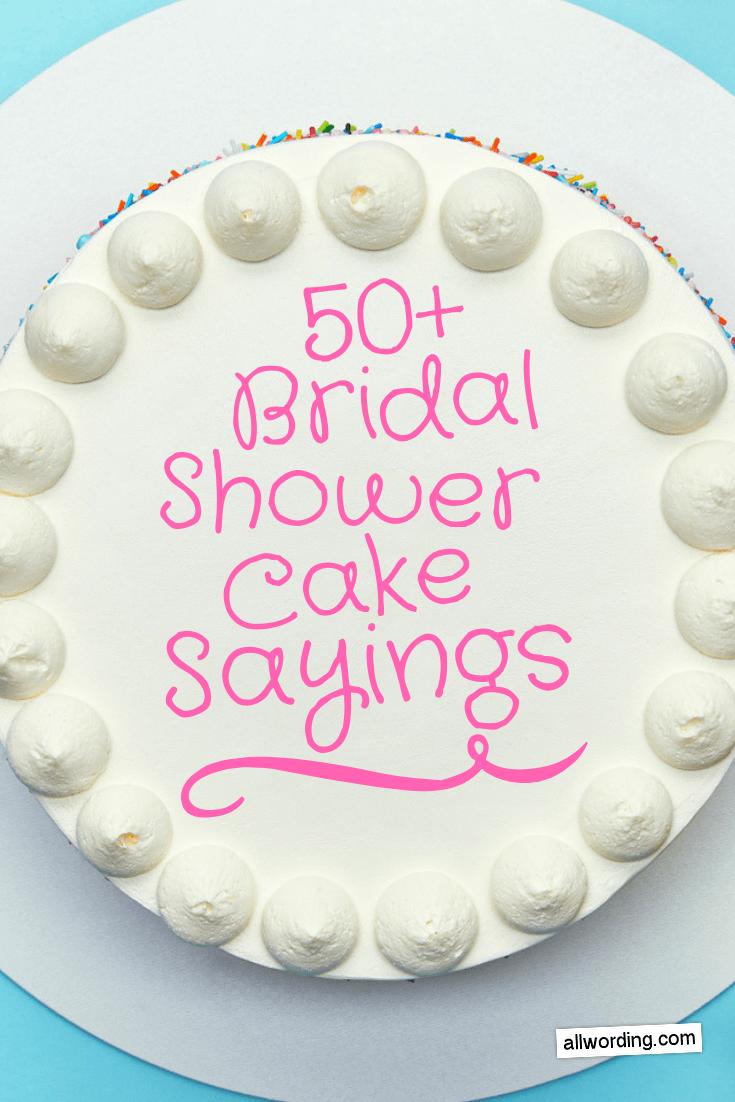 50+ Bridal Shower Cake Sayings | Bridal shower cake sayings ...