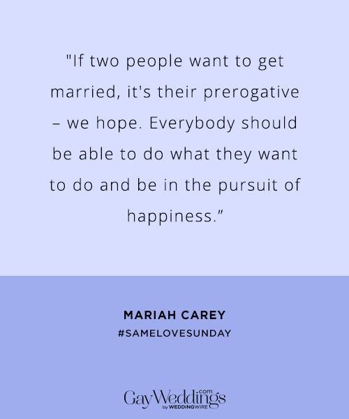 Gay Marriage Quotes 10 Celebrity Gay Marriage Quotes  Mariah Carey Nick Jonas And Gay
